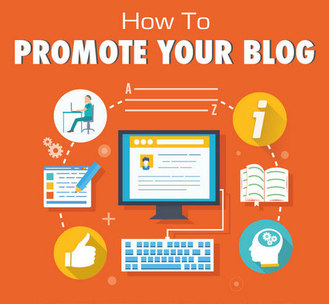 A simple guide to promote your blog in 2015 + Infographic | Artdictive Habits : Sustainable Lifestyle | Scoop.it