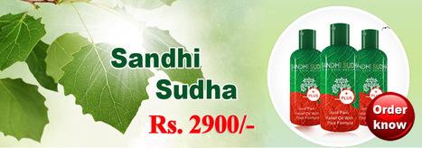 Sandhi Sudha, Sandhi Sudhaplus, Sandhi Sudha Oil | Sandhi sudha plus oil | Scoop.it