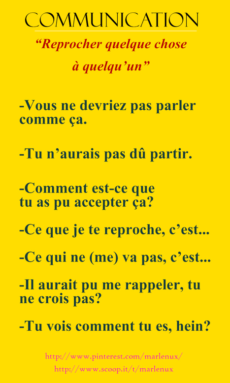 Communication: Reprocher quelque chose à quelqu'un. | Français Langue Étrangére FLE | Scoop.it