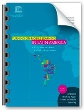 UNESCO Working Paper Series on Mobile Learning: Latin America « Educational Technology Debate   Anytime Anywhere Learning   Scoop.it