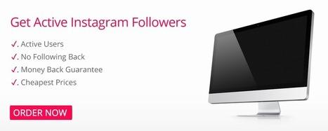 Buy Instagram Followers - 1000 for $3 - Buy Twitter Followers | Most followers on instagram | Scoop.it