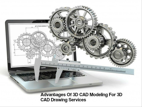 Advantages Of 3D CAD Modeling For 3D CAD Drawing Services | The AEC Associates | Scoop.it
