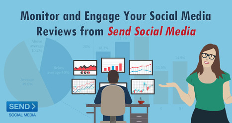 Monitor and Engage Your Social Media Reviews from Send Social Media   Social Media How To   Scoop.it