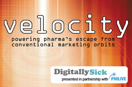 How to get Velocity in digital pharma marketing - PMLiVE | Expertpatient | Scoop.it