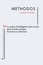 METHODOS N°16 | 2016 : La notion d'Intelligence (nous-noein) dans la Grèce antique | Philosophie en France | Scoop.it
