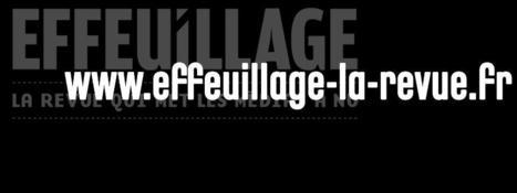 Effeuillage, la revue du Celsa, a désormais son site internet   Curiosité Transmedia & Nouveaux Médias   Scoop.it