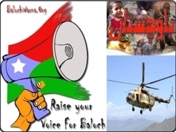 Pakistani Aerial gunships are attacking the Baloch civilians!  #StopBalochGenocide | (BNV) Baloch National Voice | Human Rights and the Will to be free | Scoop.it