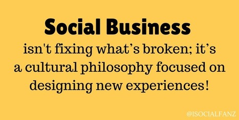 Social Business isn't fixing what's broken; it's a philosophy focused on new experiences! via @iSocialFanz | SocBiz Employee Engagement | Scoop.it