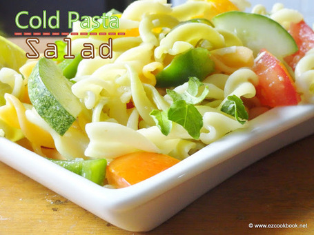 EzCookBook: Cold Pasta Salad | Easy Summer Recipes | ~ * ~ Family & Friendship & Food ~ * ~ | Scoop.it