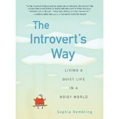The Introvert's Way: Living a Quiet Life in a Noisy World - Psych Central | Successful Introverts | Scoop.it