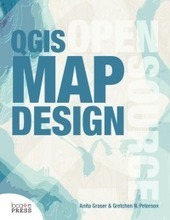 QGIS Map Design is out now! | GeoWeb OpenSource | Scoop.it