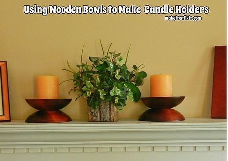 Using Wooden Bowls to Make Candle Holders | Crafts and DIY | Scoop.it