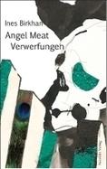 Literaturhaus Wien: Ines Birkhan / Angel Meat. Verwerfungen | Angel Meat, transmedia art project. | Scoop.it