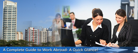 A Complete Guide to Work Abroad- A Quick Glance! | Overseas Jobs Careers - Jobsog | Scoop.it