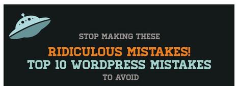 10 erreurs à éviter avec WordPress - iWebContact | Strategy, Web Marketing and Branding, SEO & SEM | Scoop.it