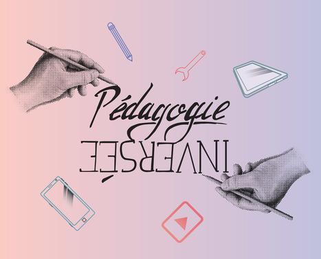 Pédagogie inversée, une classe renversante ! - MILLE &1 FORMATIONS   FOAD & individualisation - Session 3   Scoop.it