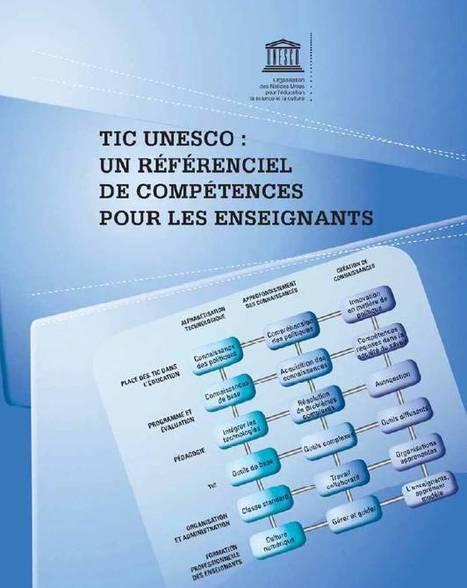 UNESCO: un référentiel de compétences Tice pour les enseignants | E-apprentissage | Scoop.it