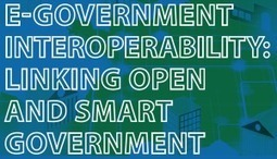 E-Government Interoperability: Linking Open and Smart Government | Government as a Platform | Scoop.it