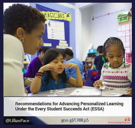 Personalized Learning under ESSA? Here's one idea. | Personalize Learning (#plearnchat) | Scoop.it