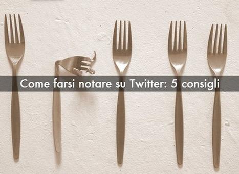Come emergere su Twitter: 5 consigli per aumentare la visibilità   Twitter News & Tools   Scoop.it