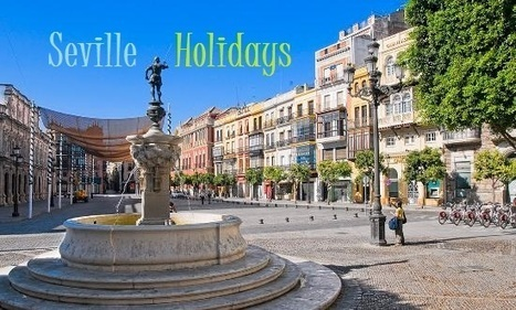 Seville Holidays | miteshithun | Scoop.it