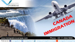 Get Best Canada Visa By Immigration firm | Benefits of Immigration Overseas in Visa Assistance | Scoop.it