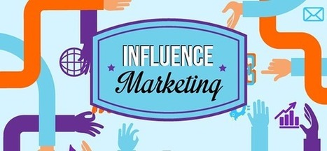 Influence Marketing for B2B and Advisory #Influencemarketing | MarketingHits | Scoop.it