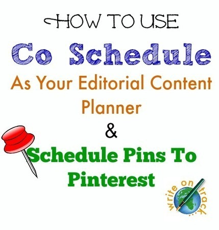 How To Schedule Your Content To Social Media Platforms Using Co Schedule - Write On Track | Pinterest | Scoop.it