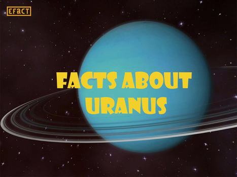 Facts about Uranus - Interesting Facts | Fun Facts | Scoop.it