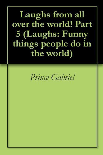 Laughs from all over the world! Part 5 (Laughs: Funny things people do in the world) | Strange days indeed... | Scoop.it
