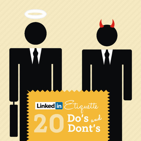 LinkedIn Etiquette: How To Use LinkedIn Effectively [INFOGRAPHIC] | B2B Marketing & LinkedIn | Scoop.it