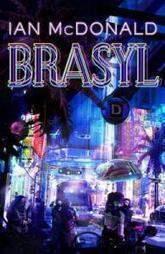 Resenha: Brasyl | Ficção científica literária | Scoop.it