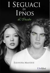 I seguaci di Ipnos: L'incubo - Eleonora Mandese   DuO - dona un'opera   DuO - Dona un'Opera   Scoop.it