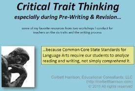 Always Write: Critical Thinking Skills through 6 Traits Language | 6-Traits Resources | Scoop.it