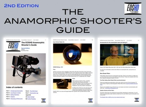 The EOSHD Anamorphic Shooter's Guide 2nd Edition | EOSHD.com | Daphur | Scoop.it