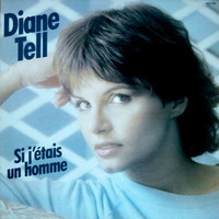 Diane Tell :Si J'etais Un Homme | pleurer 2 rire | Scoop.it