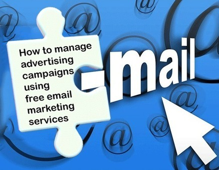 How to manage advertising campaigns using free email marketing services | email marketing & social media | Scoop.it