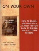 On Your Own: How to Design and Construct a Family History Book | Family History Book Ideas | Scoop.it