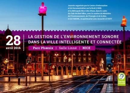 Journée sur «la gestion de l'environnement sonore dans la ville intelligente et connectée» - Aménagement   * INNOVATIONS DE SERVICES ET D'USAGES by Zilé   Scoop.it