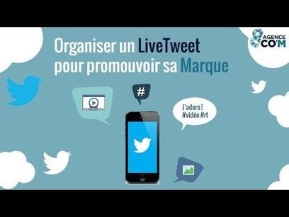 #Vidéo : Organiser un LiveTweet pour promouvoir sa marque | Info-doc, formation, TIC, social media | Scoop.it