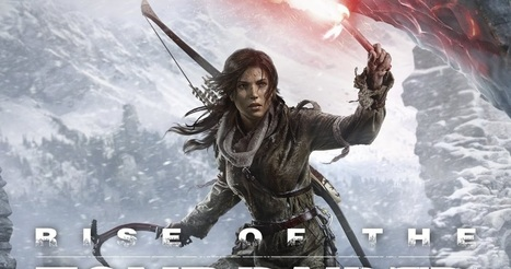 Rise of The Tomb Raider PC Game Download Full Version -Fully PC Games For Free Download | UltimateGamez.net | Scoop.it