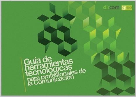 Guía de herramientas tecnológicas para profesionales de la comunicación - RedDOLAC - Red de Docentes de América Latina y del Caribe - | RedDOLAC | Scoop.it