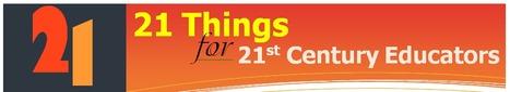 21 Things for 21st Century Educators: 2013-2014   School leadership   Scoop.it