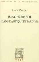 Images de soi dans l'Antiquité Tardive, par Anca Vasiliu | Comment ... | christianism's history and art | Scoop.it