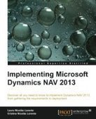 Implementing Microsoft Dynamics NAV 2013 - Free eBook Share | Programming nav 2013 | Scoop.it