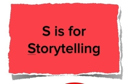 S is for Storytelling   Lateral thoughts of the day   Scoop.it