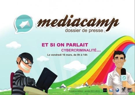 Mediacamp 2012 : Parlons Cybercriminalité | Intelink News | Sécurité des systèmes d'Information | Scoop.it
