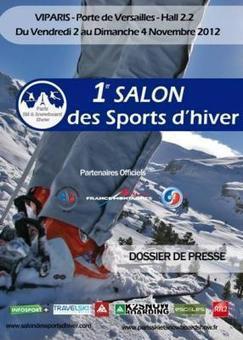 Première édition du Salon des Sports d'Hiver les 2, 3 et 4 novembre 2012 |In Business | sejours-au-ski | Scoop.it