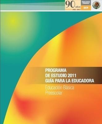 DEL PEP 2011 - Educacion preescolar zona 33 | Actual Education | Scoop.it