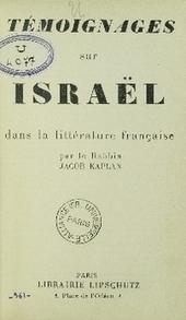 Témoignages sur Israël : dans la littérature française | Kaplan, Jacob | ressources numériques | Scoop.it
